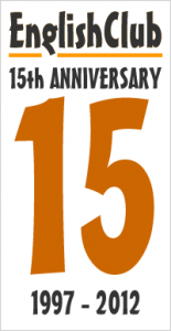 EnglishClub 15th Anniversary : 1997-2012