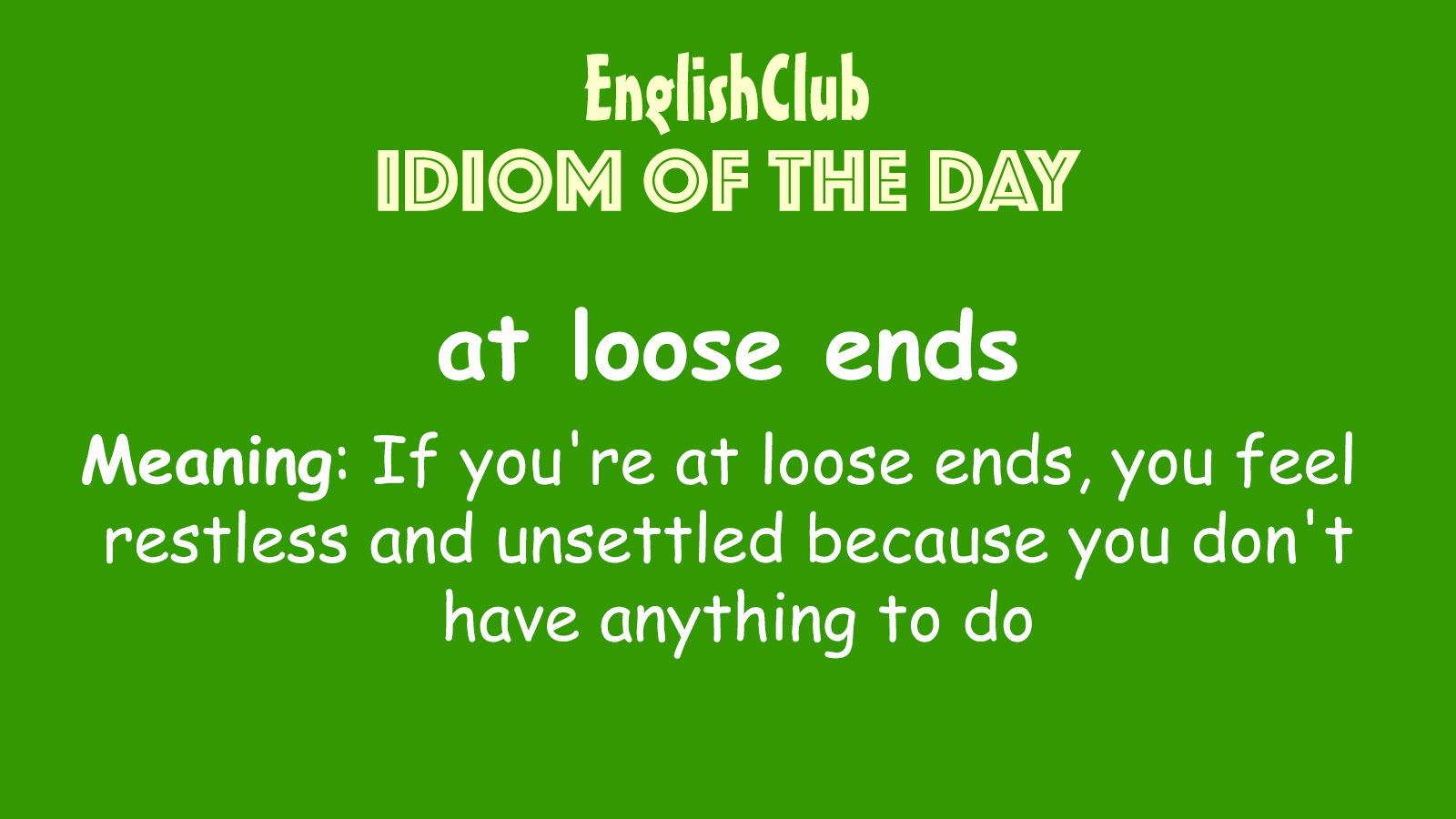 Idiom of the Day | Vocabulary | EnglishClub