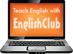 Teach English with EnglishClub