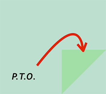 The Abbreviation PTO Or For Please Turn Over May Be Written At End Of A Page To Show That Text Continues On Other Side
