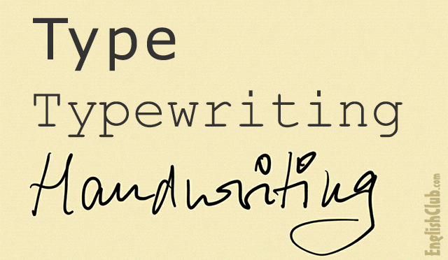 type, typewriting, handwriting