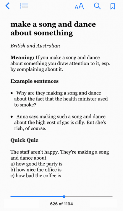 Idioms: make a song and dance about something